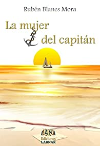 La mujer del capitán par  Rubén Blanes Mora