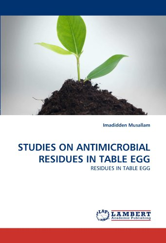 STUDIES ON ANTIMICROBIAL RESIDUES IN TABLE EGG por Imadidden Musallam
