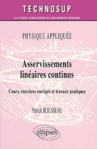 Physique appliquée, Avertissements linéaires continus : Cours, exercices corrigés et travaux pratiques