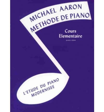 [ MICHAEL AARON PIANO COURSE BK1 FRENCH BY AARON, MICHAEL](AUTHOR)PAPERBACK