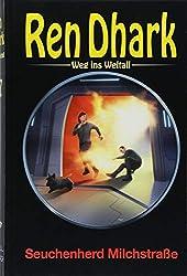 Ren Dhark – Weg ins Weltall 77: Seuchenherd Milchstraße