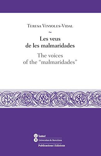 Veus de les malmaridades, Les / The voices of the
