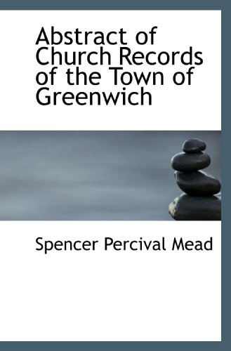 Abstract of Church Records of the Town of Greenwich