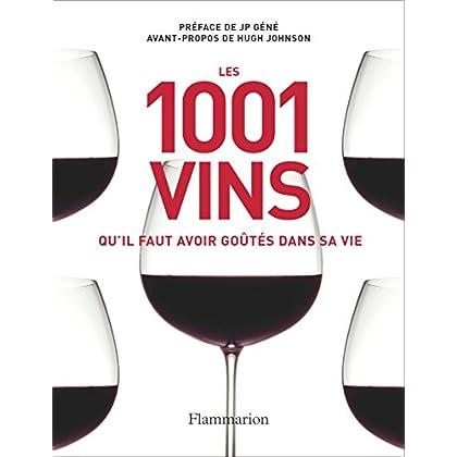 Les 1001 vins qu'il faut avoir goûtés dans sa vie