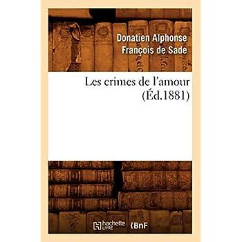 Les crimes de l'amour (Éd.1881)