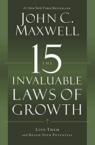 The 15 Invaluable Laws of Growth: Live Them and Reach Your Potential (English Edition) - Street Media Center