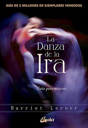 La danza de la ira eBook: Lerner, Harriet: Amazon.es: Tienda Kindle