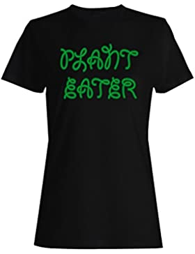 Planta Eater Vegetariano Vegano Divertido camiseta de las mujeres ff86f