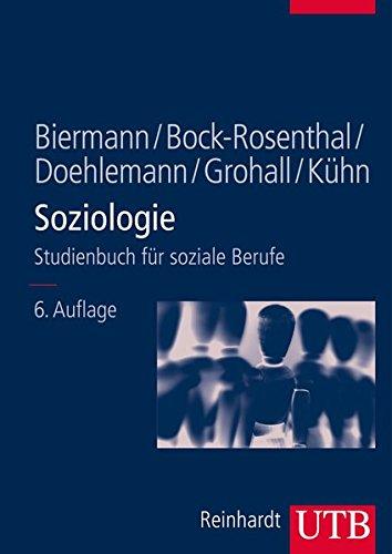 Soziologie: Studienbuch für soziale Berufe (Studienbücher für soziale Berufe, Band 8295)