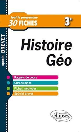 Histoire Géo Troisième Tout le Programme en 30 Fiches Spécial Brevet de Audrey Longpres-Raillot (19 août 2014) Broché