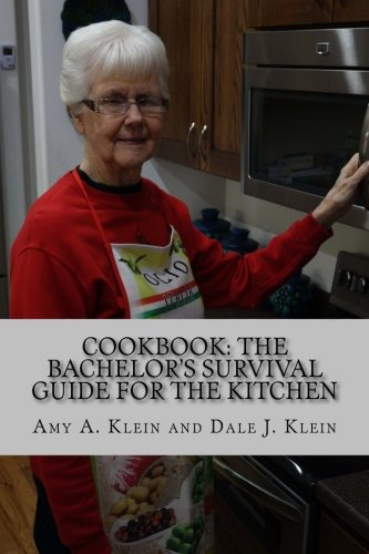 Cookbook: The Bachelor's Survival Guide for the Kitchen