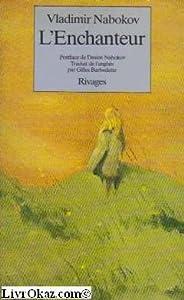 """Afficher """"L'Enchanteur"""""""