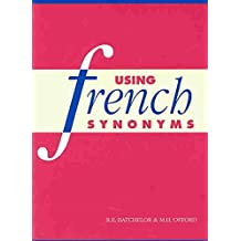 [Using French Synonyms] (By: R. E. Batchelor) [published: March, 1993]