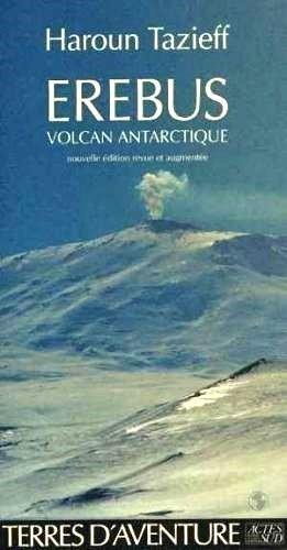 Erébus, volcan de l'Antarctique