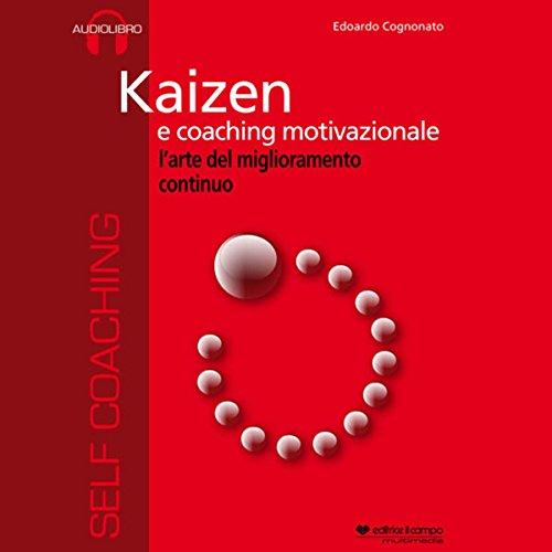 Kaizen e coaching motivazionale  Audiolibri