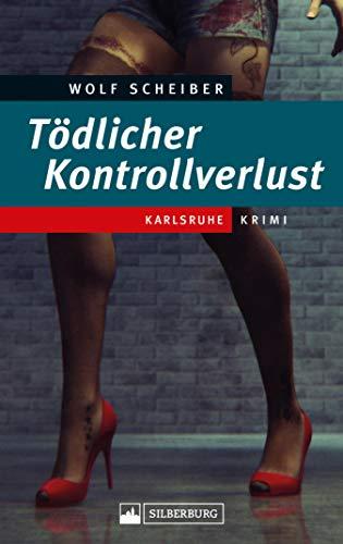 Tödlicher Kontrollverlust: Karlsruhe-Krimi