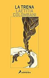 La trena (Salamandra Català) (Catalan Edition)