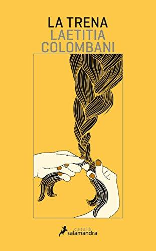 La trena (Salamandra Català) (Catalan Edition) por Laetitia Colombani