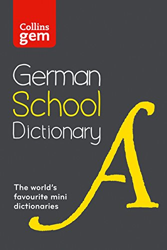 Collins German School Gem Dictionary: Trusted Support for Learning, in a Mini-Format (Collins School)
