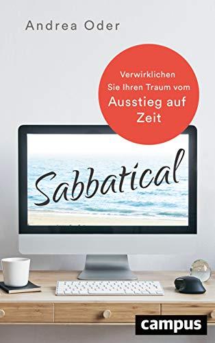 Sabbatical: Verwirklichen Sie Ihren Traum vom Ausstieg auf Zeit