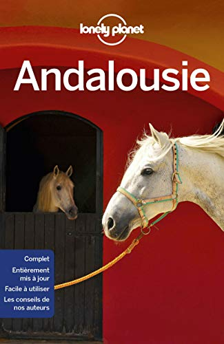 Andalousie - 9ed par  LONELY PLANET, Planet Lonely