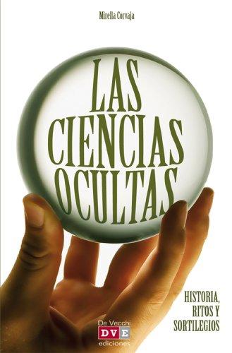 Las ciencias ocultas por Mirella Corvaja
