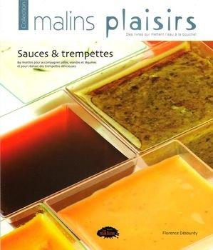Sauces & trempettes