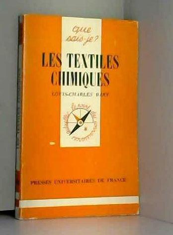 Les textiles chimiques par Louis-Charles Bary