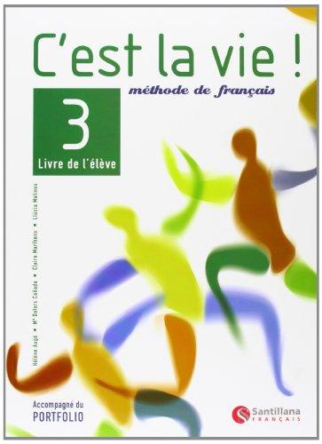 C'est la vie!, méthode de français, 3 Bachillerato - 9788429457483