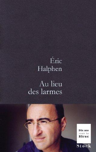 Lire un Au lieu des larmes (La Bleue) pdf ebook