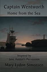 Captain Wentworth Home From the Sea by Mary Lydon Simonsen (2011-10-24)