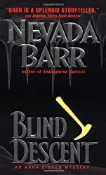 Blind Descent (Anna Pigeon Mysteries) by Nevada Barr (1998-12-31)