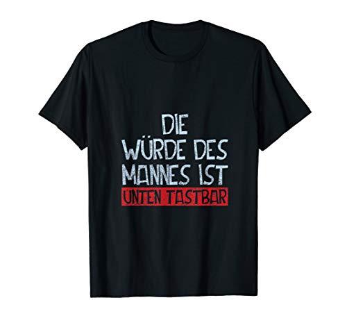 Herren Die Würde Unten Tastbar Lustiges Junggesellen Malle T-Shirt -