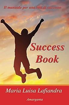 Success Book (Italian Edition)