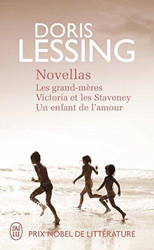 Novellas : Les grand-mères ; Victoria et les Staveney ; Un enfant de l'amour