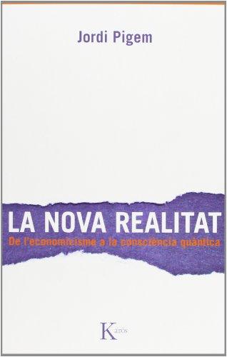 La Nova Realitat (Ensayo) por Jordi Pigem Pérez
