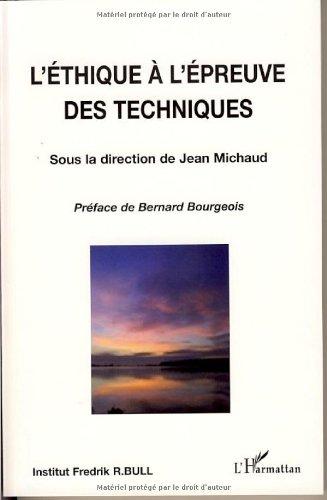 L'éthique à l'épreuve des techniques par Jean Michaud