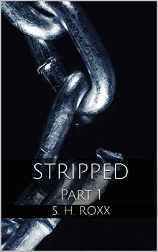 STRIPPED: Part 1