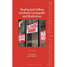 Buying and Selling Insolvent Companies and Businesses by Ken Titchen (2013-05-24)