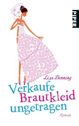 Verkaufe Brautkleid ungetragen: Roman