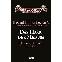 Das Haar der Medusa: Horrorgeschichten 1930-1932