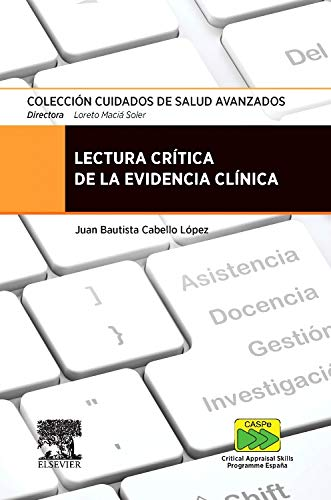 Lectura Crítica De La Evidencia Clínica por Juan Bautista Cabello López