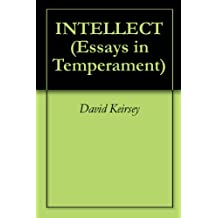INTELLECT (Essays in Temperament Book 1) (English Edition)