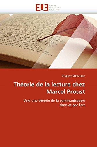 Théorie de la lecture chez Marcel Proust