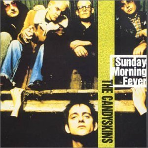 Sunday Morning Fever by The Candyskins (1997-05-21)