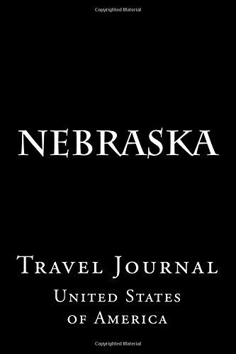 Nebraska: Travel Journal