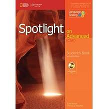 Spotlight on advanced CAE. Student's book. Con espansione online. Per le Scuole superiori