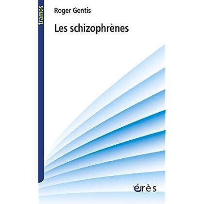 Les schizophrènes (Trames)