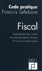 Fiscal : Code général des impôts, livre des procédures fiscales, directives et autres textes