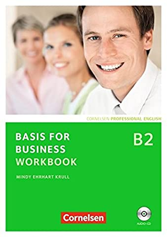 Basis for Business - New Edition: B2 - Workbook mit CD